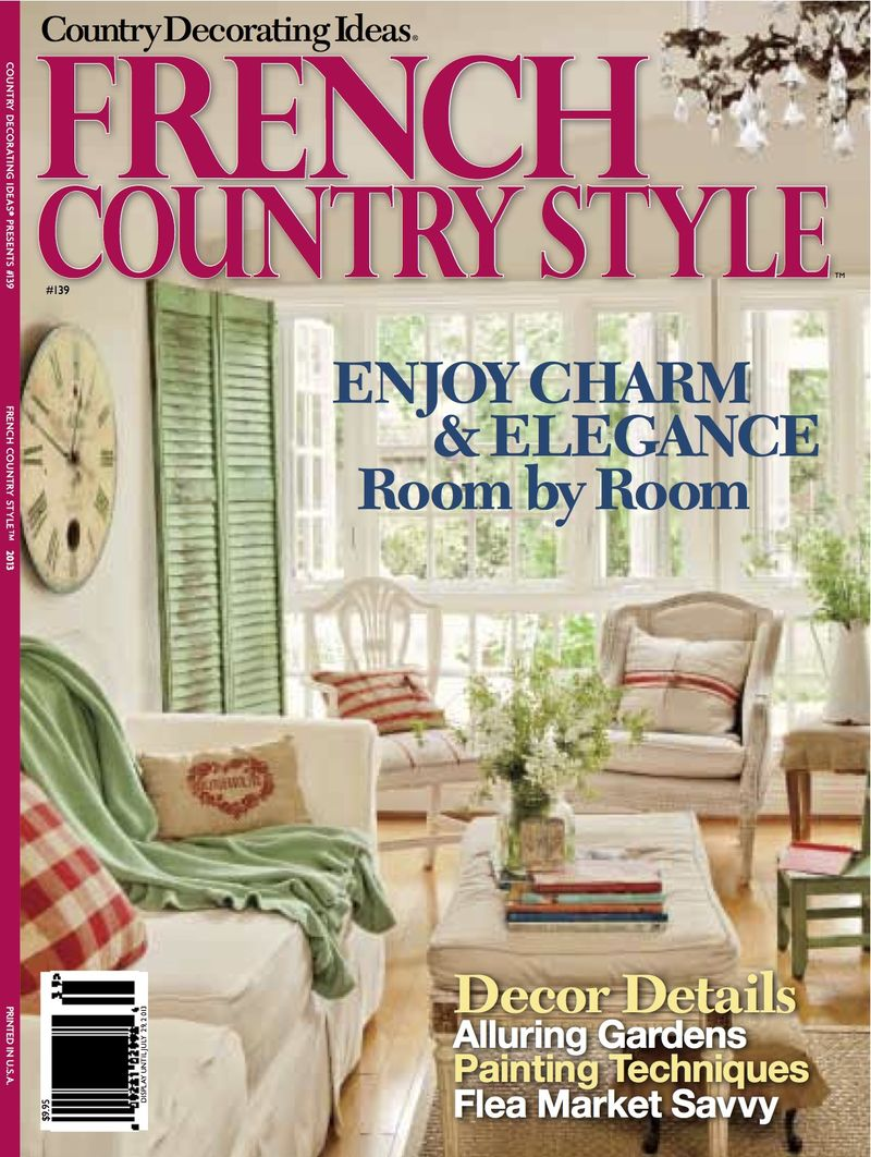 Our Home Featured in French Country Style ! - McCormick Interiors